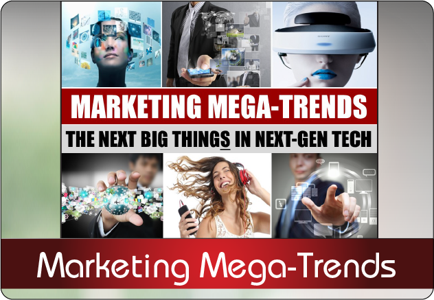 Marketing Mega-Trends